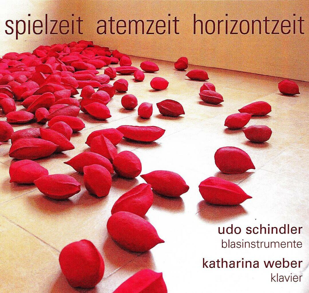 """Plattencover Udo Schindler und Katharina Weber Titel """"Spielzeit Atemzeit Horizontzeit"""""""